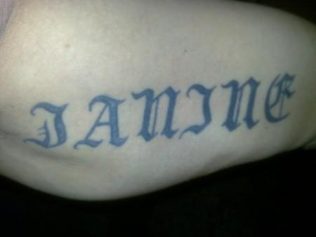 Der Name meiner Tochter....Janine....