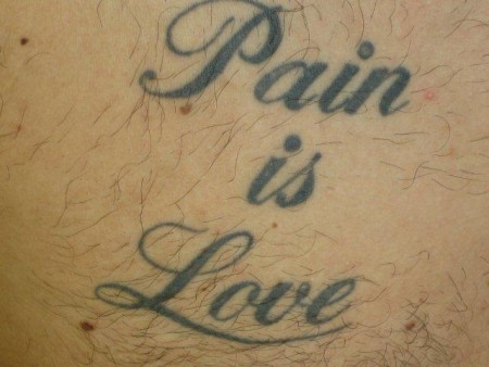 Pain is love.....