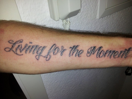 """""""living for the moment"""""""